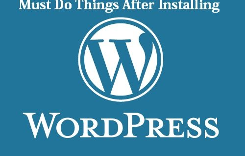 Essential things to do after setting up your wordpress blog